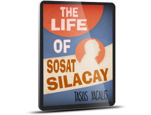 The Life of Sosat Silacay